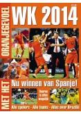 WK 2014 - Met het oranjegevoel 1, iOS, Android & Windows 10 magazine